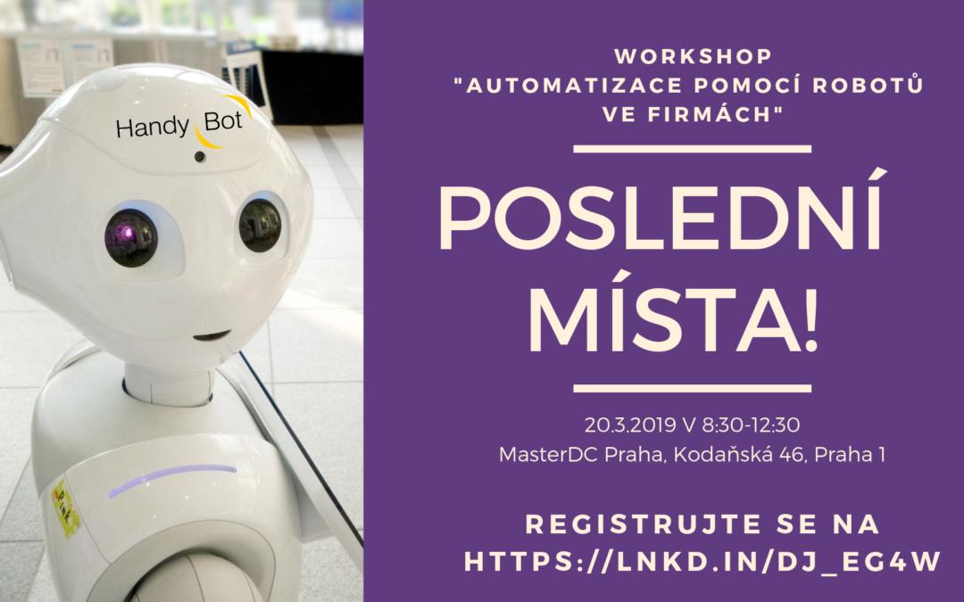 """Poslední místa na Workshopu """"Automatizace pomocí robotů ve firmách""""!"""
